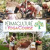 Permaculture and Yoga Retreat at Rancho Delicioso